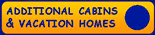 Additional Cabins & Vacation Homes